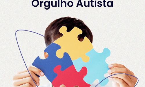 Transtorno de espectro autista – Dia do Orgulho Autista.